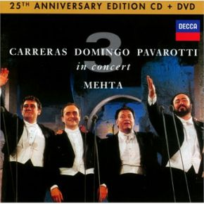 In Concert   25th Anniversary Edition - CD+DVD / Carreras   Domingo   Pavarotti (Three Tenors) / 2015