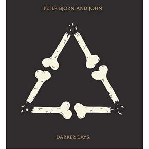 Darker Days - LP  / Peter Bjorn And John  / 2018