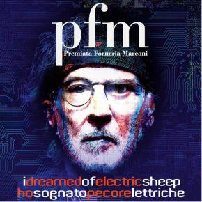 I Dreamed Of Electric Sheep - 2CD / Premiata Forneria Marconi / 2021