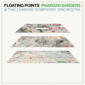 Promises - LP / Floating Points | Pharoah Sanders | The London Symphony Orchestra / 2021