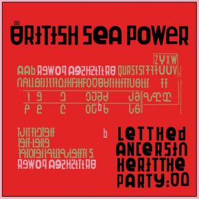Let The Dancers Inherit The Party - LP / British Sea Power / 2017