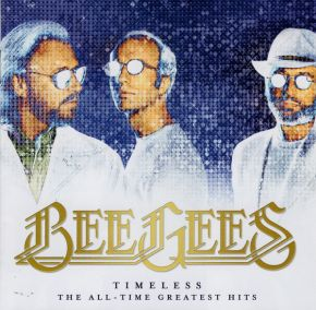 Timeless - The All-Time Greatest Hits - CD / Bee Gees / 2017
