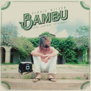 Bambu (The Caribou Sessions) - 2LP (RSD 2017 Grøn Vinyl) / Dennis Wilson / 2017