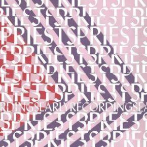 Early Recordings - LP (RSD 2017 Hvid Vinyl) / Priests / 2017