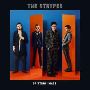 Spitting Image - LP / The Strypes / 2017