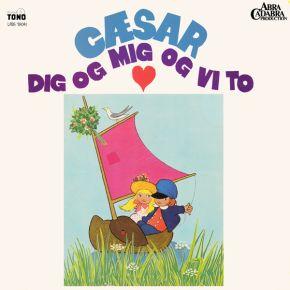 Dig Og Mig Og Vi To - LP / Cæsar / 1972