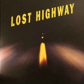 Lost Highway - 2LP / Various Artists / 1996 / 2017