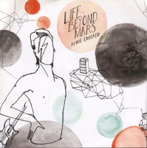 Life Beyond Mars - Bowie Covered - CD / David Bowie, Various Artists / 2008