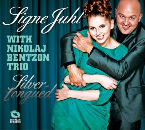Silver-Tongued - CD / Signe Juhl with Nikolaj Bentzon Trio / 2012