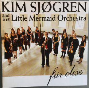 Für Elise - CD / Kim Sjøgren and his Little Mermaid Orchestra / 2005