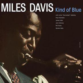 Kind Of Blue - LP / Miles Davis / 1959/2017