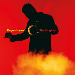 The Mugician - LP / Keyon Harrold / 2017