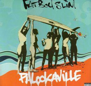 Palookaville - 2LP / Fatboy Slim / 2004