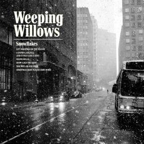 "Snowflakes - 12"" Vinyl EP / Weeping Willows / 2017"