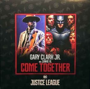 """Come Together - 12"""" Vinyl (RSD 2017 Black Friday) / Gary Clark Jr. And Junkie XL / 2017"""