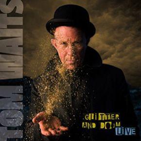 Glitter And Doom Live - 2LP / Tom Waits / 2009 / 2017