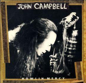 Howlin' Mercy - LP / John Campbell  / 1993