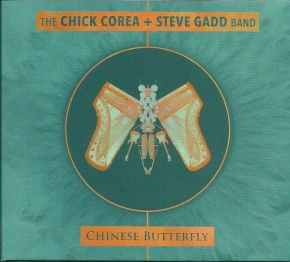 Chinese Butterfly - CD / The Chick Corea + Steve Gadd Band / 2018
