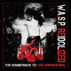 Reidolized (The Soundtrack To The Crimson Idol) - 2CD+DVD+Blu-Ray / W.A.S.P. / 2018