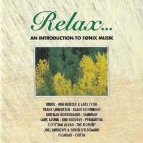 Relax... An Introduction To Fønix Musik - CD / Various Artists / 1995