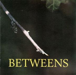 Betweens - CD / Betweens / 1996