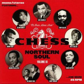 "Chess Northern Soul Colume III - 7 x 7"" Vinyl Box Set / Various Artists / 2018"
