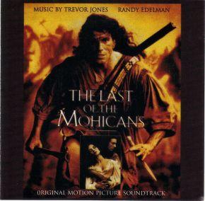 The Last Of The Mohicans (Original Motion Picture Soundtrack) - CD / Trevor Jones, Randy Edelman  / 1992