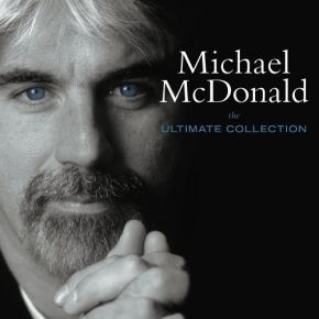 The Ultimate Collection - CD (Japansk import) / Michael McDonald / 2005