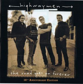 The Road Goes On Forever: 10th Anniversary Edition - CD+DVD / Highwaymen / 2005
