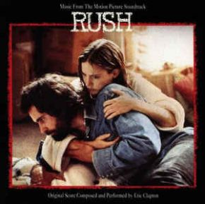 Music From The Motion Picture Soundtrack - Rush - LP (RSD 2018) / Eric Clapton / 1992 / 2018