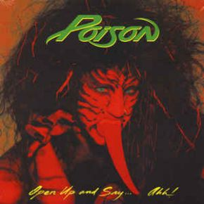 Open Up And Say...Ahh! - LP / Poison / 1988 / 2018
