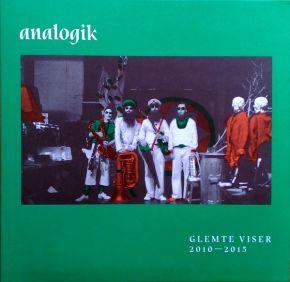 """Glemte Viser 2010-2015 - 10"""" (RSD 2018 Vinyl) / Analogik / 2018"""