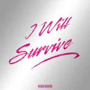 "I Will Survive - 12"" (RSD 2018 Vinyl) / Gloria Gaynor / 2018"