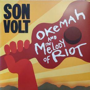 Okemah And The Melody of Riot - 2LP (RSD 2018 Orange Vinyl) / Son Volt / 2005 / 2018