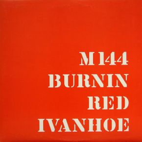 M144 - 2LP (RSD 2019 Hvid Vinyl) / Burnin Red Ivanhoe / 1969 / 2019