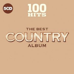 100 Hits - The Best Country Album (5CD) / Various Artists / 2018