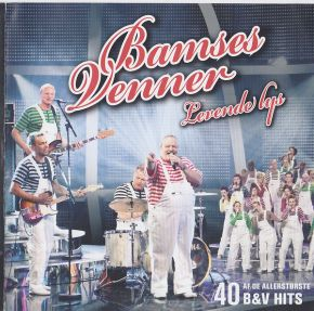 Levende Lys - 40 Af De Allerstørste B&V Hits - 2CD / Bamses Venner / 2009