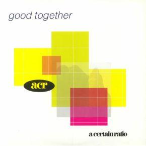 Good Together - 2LP (Hvid vinyl) / A Certain Ratio / 1989 / 2018