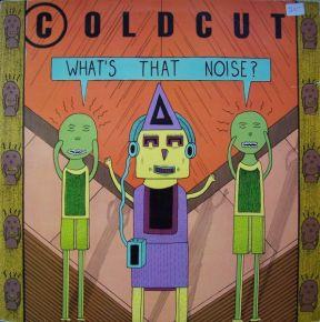 What's That Noise - LP / Coldcut / 1989