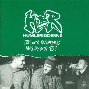 Jeg Gi'r En Omgang Hvis Du Gi'r To!! - CD / Humleridderne / 1995
