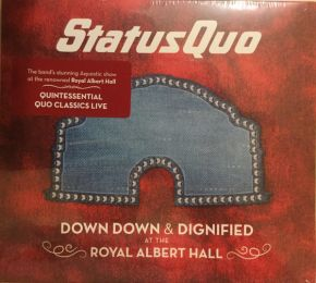 Down Down & Dignified At The Royal Albert Hall - CD / Status Quo / 2018