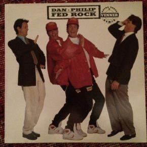 "Fed Rock / Venner - 12"" Vinyl / Dan - Philip / 1989"