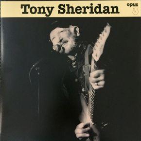 Tony Sheridan and Opus 3 Artists - LP / Tony Sheridan / 2018