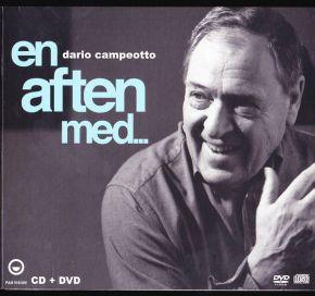 En Aften Med ... Dario Campeotto - CD+DVD / Dario Campeotto / 2011