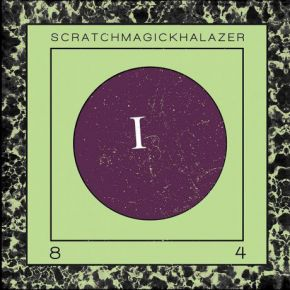 I 84 (Remix af Khalazer) - LP / Scratchmagic | Khalazer / 2018