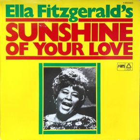 Sunshine Of Your Love - LP / Ella Fitzgerald / 1973