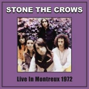 Live In Montreux 1972 - LP / Stone The Crows / 2002