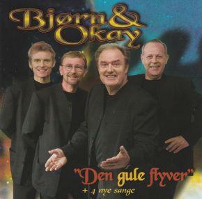 Den Gule Flyver + 4 Nye Sange - 2CD / Bjørn & Okay / 2000