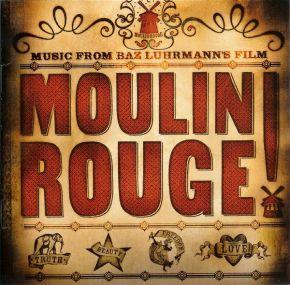 Moulin Rouge (Music From Baz Luhrmann's Film) - 2LP / Soundtrack   Baz Luhrmann / 2017