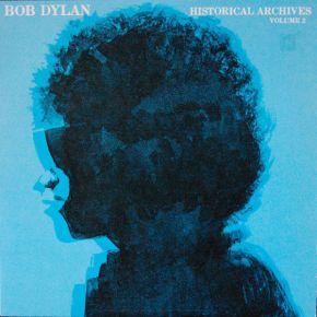 Historical Archives Vol. 2 - LP / Bob Dylan / 1983